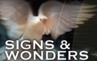 "BIBLICAL SUPPORT FOR ""SIGNS AND WONDERS"""