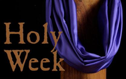 CHRONOLOGY OF HOLY WEEK