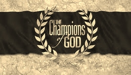 YOU CAN BE A CHAMPION FOR GOD!