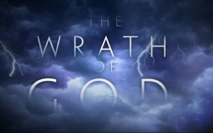 "WHAT ABOUT THE ""WRATH OF GOD""?"